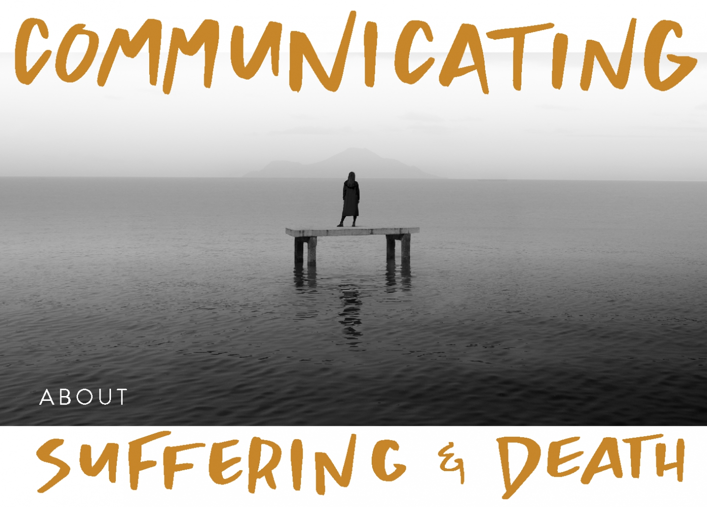 Communicating About Suffering and Death